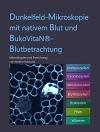BukoVitaN® Buch Dunkelfeld-Mikroskopie und Blutbetrachtung